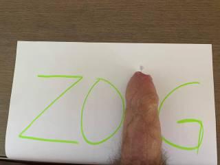 real ZOIG dick. It's me.