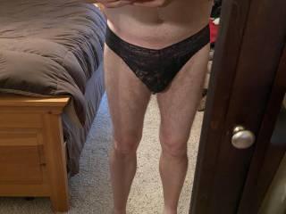 Wearing panties. Feels so good