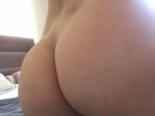 Showing my big peachy butt