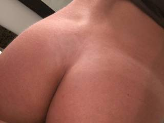 Sorry for those who wanted full frontal next but here is another shot of my ass hope it's ok