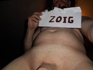 Just a Selfi Nude & Zoig shout out sign