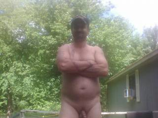 Naked in the back yard. I love country living. Wanna join me?