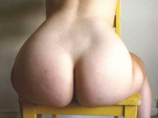 what a nice chair! oh sorry i forgot to put my glasses on... gee amazingly round butt! well filled with that sensous soft meat! let me get behind you and i will make you some waves.... you look better then many twenty years olds ! adore your shapes!