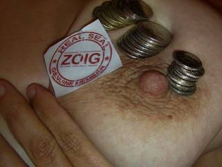 The coins felt good on my skin and made nipples harden as they were cold, do you want to check... all are welcome
