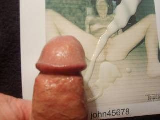 John45678 that big wide  pussy let me cum over and over on your nice picture thanks
