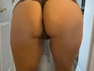 my big butt. Tell me what you think?