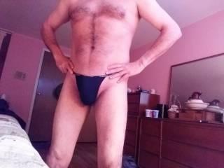 Like my new thong?