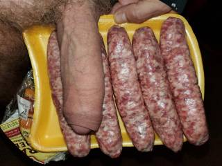 I was going to grill some brats. I had to knead them a bit and get them a little straighter. I thought , boy my cock needs some touch like that.