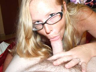 Yes sweetie you look sexy as hell wearing glasses while you are sucking cock.  Yeah I like seeing you with a cock in your hot mouth.  G