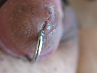 He got some new hardware and he loves it.  That precum won\'t stop