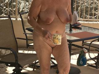 Just finished breakfast outside being naked with Hubby! I never wear any clothes in my house!