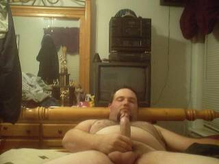 no ladies here but i like it n want it... great fat cock and a big hot sexy body.....
