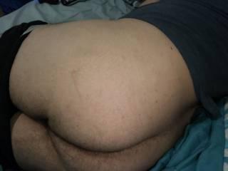 Nice shot of my bubble butt.